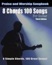 8 Chords 100 Songs Worship Guitar Songbook