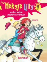 Heksje Lilly - Heksje lilly het wilde paarden avontuur