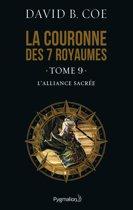 La couronne des 7 royaumes (Tome 9) - L'Alliance sacrée
