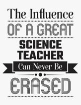 The Influence of a Great Science Teacher Can Never Be Erased
