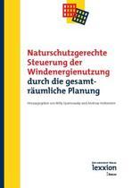 Naturschutzgerechte Steuerung Der Windenergienutzung Durch Die Gesamtraumliche Planung