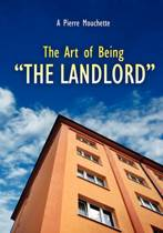 The Art of Being - The Landlord