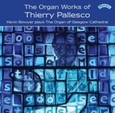 The Organ Works Of Thierry Pallesco