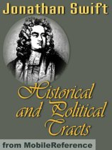 Historical And Political Tracts (Mobi Classics)