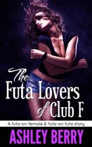 The Futa Lovers of Club F