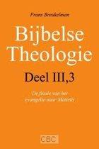 Breukelman, Bijbelse theologie III / 3