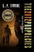 The 2012 Prophecies: Heir of the Jaguar