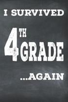 I Survived 4th Grade ...Again