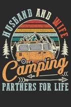 Husband And Wife Camping Partners For Life Notebook: Blank Notebook for Camping Couples, Husband and Wife Camping Jounral and Couple Notebook with 100