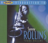 A Proper Introduction to Sonny Rollins: Young Rollins