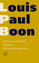Verzameld werk L.P. Boon 18 - Memoires van de Heer Daegeman ; Eros en de eenzame man