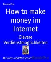 How to make money im Internet