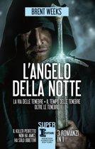 L'angelo della notte - 3 romanzi in 1