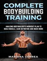 Omslag van 'Complete Bodybuilding Training'