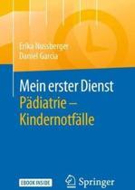 Mein Erster Dienst Padiatrie - Kindernotfalle