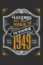 Legends Were Born in October 1949 One Of A Kind Limited Edition: Weekly 100 page 6 x9 Dated Calendar Planner and Notebook For 2019-2020 Academic Year