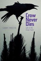 Crow Never Dies