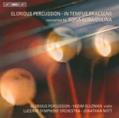 Gubaidulina: In Tempus Praesens / Glorious Percuss