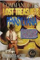 More Commander's Lost Treasures You Can Find in Pennsylvania