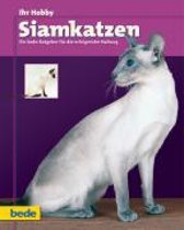 Ihr Hobby Siamkatzen