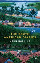 The South American Diaries