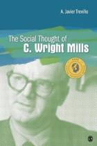 The Social Thought of C. Wright Mills