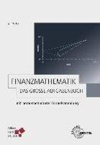 Finanzmathematik - Das große Aufgabenbuch