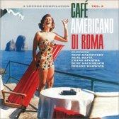Cafe Americano Di Roma Vol. 2