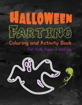 Halloween Farting Coloring and Activity Book For Kids Ages 3 and Up: For Boys and Girls