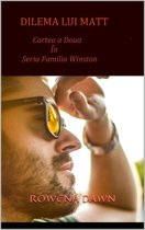 Dilema lui Matt (Cartea a Doua in seria Familia Winston)