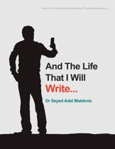 And the Life That I Will Write