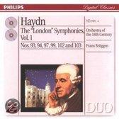 Haydn: The London Symphonies Vol 1 / Frans Bruggen et al
