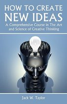 How to Create New Ideas