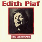 Edith Piaf - Mon Légionnaire