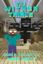 The Wither Trials, Book 3: The Battle