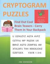 CRYPTOGRAM PUZZLES LARGE PRINT - Find Out Cool Brain Teasers - Carry Them In Your Backpack
