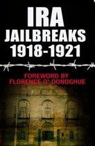 IRA Jailbreaks 1918-1921