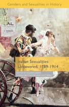 Italian Sexualities Uncovered, 1789-1914
