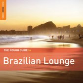 Brazilian Lounge. The Rough Guide