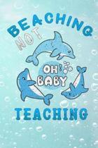 beaching not teaching oh