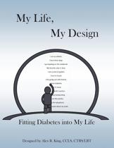 My Life, My Design