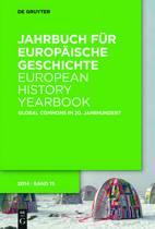 Jahrbuch F r Europ ische Geschichte / European History Yearbook, Band 15, Global Commons Im 20. Jahrhundert