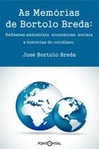 As Memorias de Bortolo Breda: reflexões ambientais, econômicas, sociais e historias do cotidiano