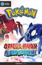 Pokémon Omega Ruby and Alpha Sapphire - Strategy Guide