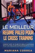 Le Meilleur Regime Paleo Pour Le Cross Training