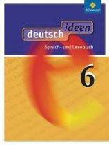 deutsch.ideen 6. Schülerband. Allgemeine Ausgabe