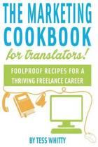 Marketing Cookbook for Translators