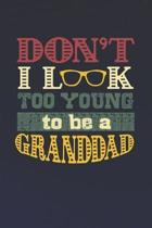 Don't I Look Too Young To Be A Granddad