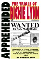 Apprehended: The Trials of Dickie Lynn