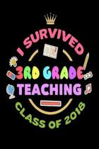 I Survived 3rd Grade Teaching Class of 2018